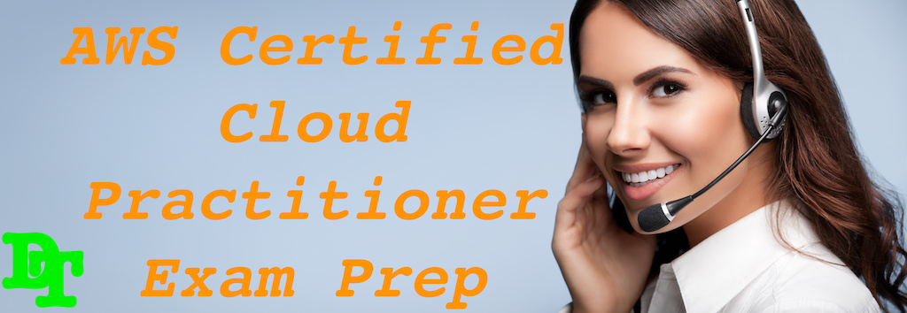 AWS Certified Cloud Practitioner Exam
